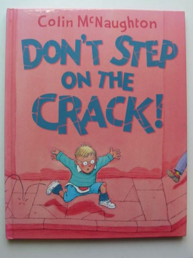 Photo of DON'T STEP ON THE CRACK! written by McNaughton, Colin illustrated by McNaughton, Colin published by Collins (STOCK CODE: 1101323)  for sale by Stella & Rose's Books