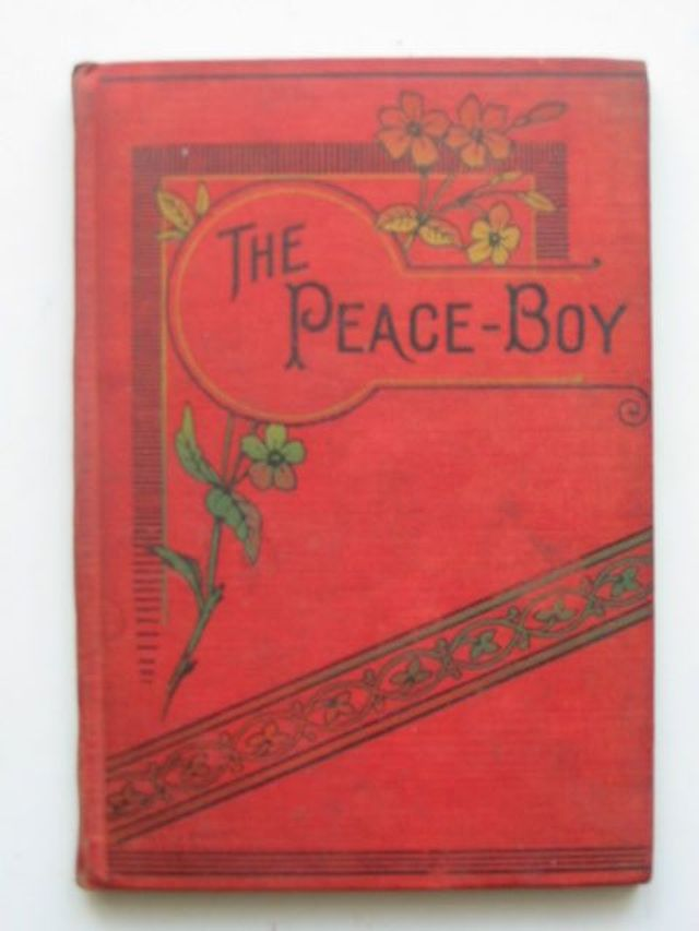 Photo of THE PEACE-BOY written by E.M.B.,  published by Charles H. Kelly (STOCK CODE: 1102365)  for sale by Stella & Rose's Books