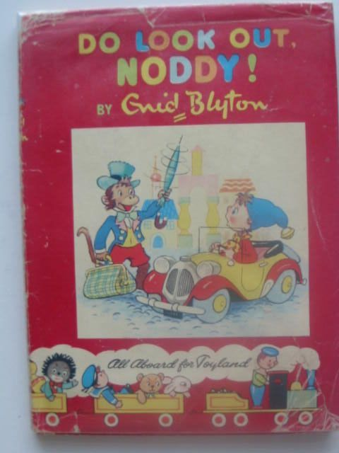 Photo of DO LOOK OUT, NODDY!- Stock Number: 1102837