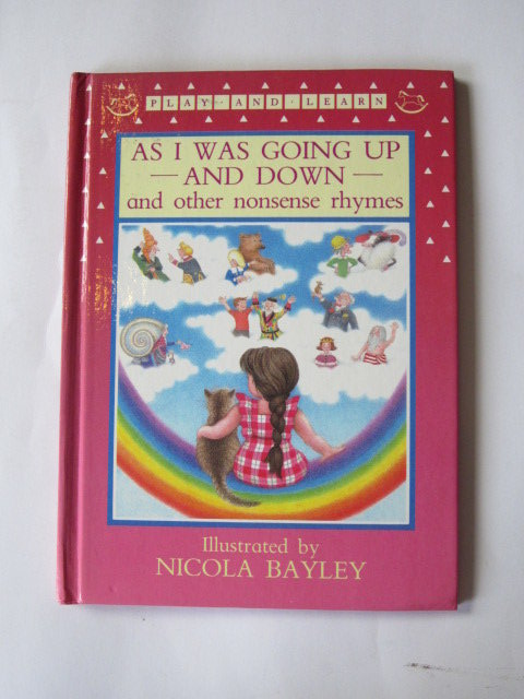 Photo of AS I WAS GOING UP AND DOWN AND OTHER NONSENSE RHYMES illustrated by Bayley, Nicola published by Walker Books (STOCK CODE: 1105687)  for sale by Stella & Rose's Books