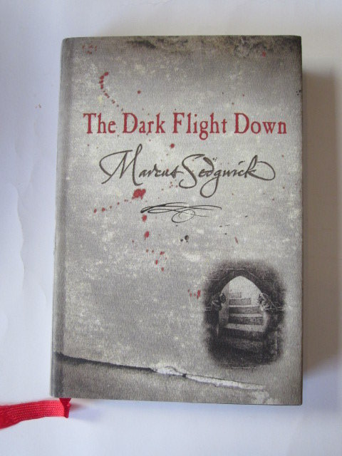 Photo of THE DARK FLIGHT DOWN written by Sedgwick, Marcus published by Orion Children's Books (STOCK CODE: 1105741)  for sale by Stella & Rose's Books