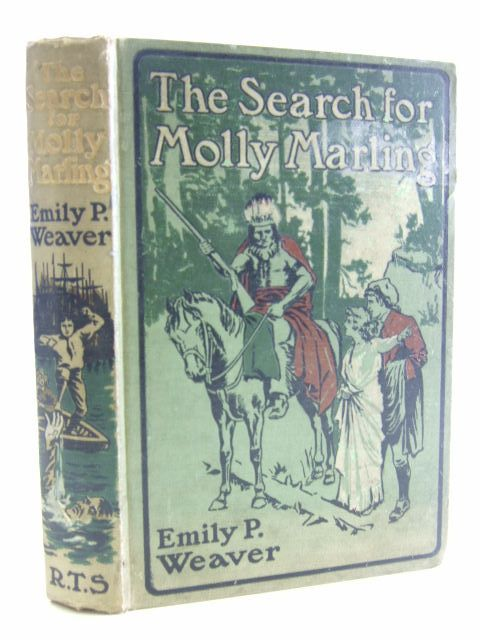 Photo of THE SEARCH FOR MOLLY MARLING written by Weaver, Emily P. illustrated by Speed, Lancelot published by The Religious Tract Society (STOCK CODE: 1106596)  for sale by Stella & Rose's Books