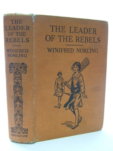 Photo of THE LEADER OF THE REBELS written by Norling, Winifred published by Sampson Low, Marston & Co. Ltd. (STOCK CODE: 1106704)  for sale by Stella & Rose's Books