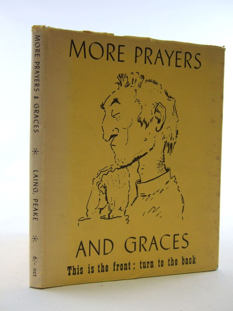 Photo of MORE PRAYERS AND GRACES written by Laing, Allan M. illustrated by Peake, Mervyn published by Victor Gollancz Ltd. (STOCK CODE: 1107009)  for sale by Stella & Rose's Books