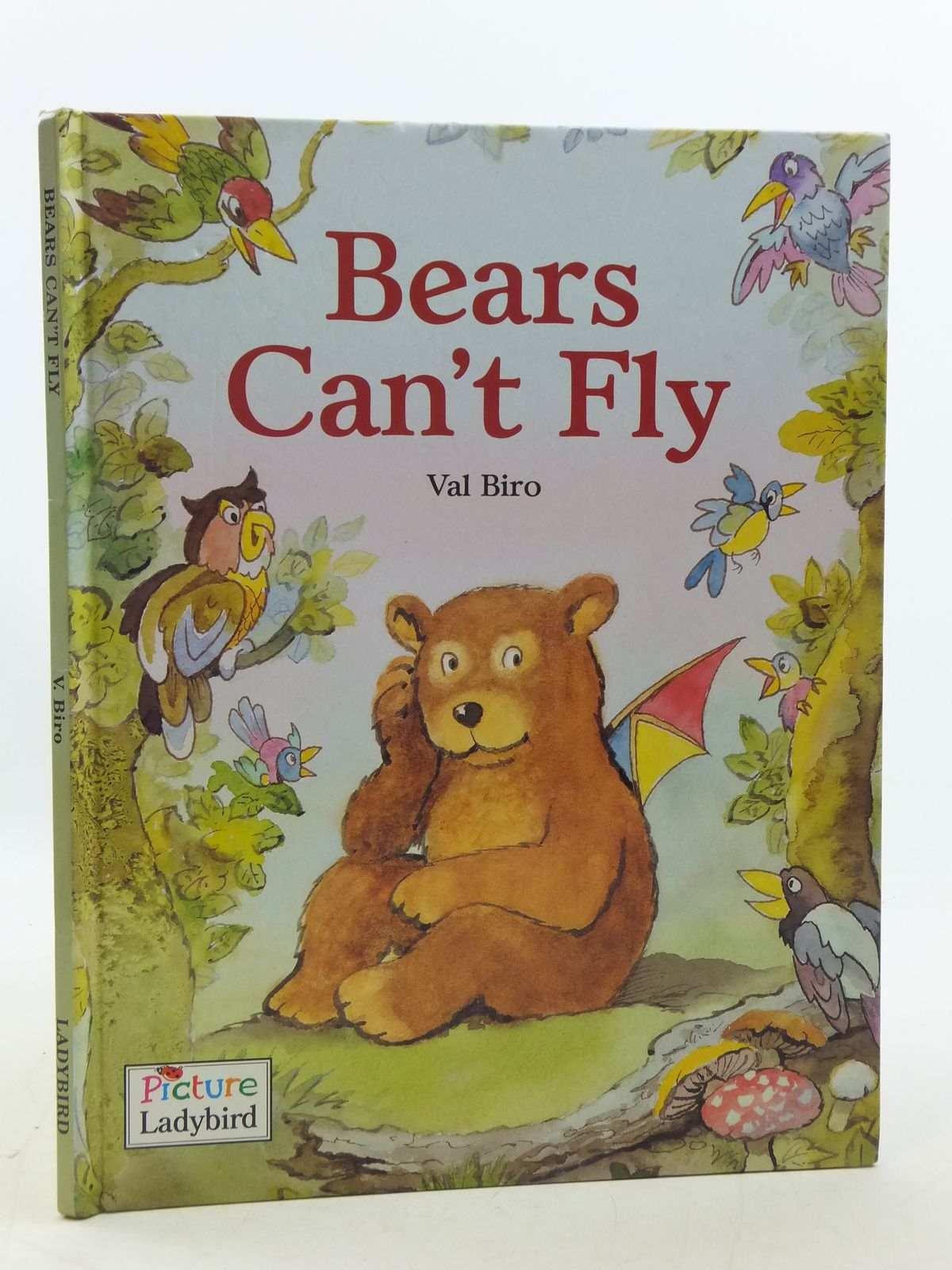 Photo of BEARS CAN'T FLY written by Biro, Val illustrated by Biro, Val published by Ladybird Books (STOCK CODE: 1109034)  for sale by Stella & Rose's Books