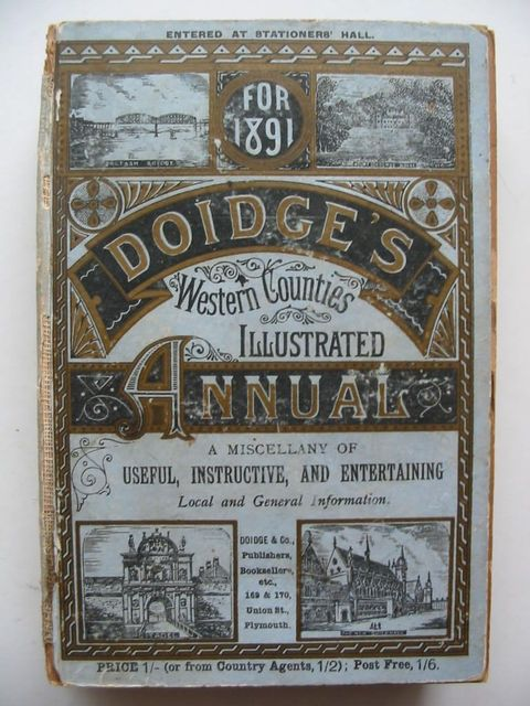 Photo of DOIDGE'S WESTERN COUNTIES ILLUSTRATED ANNUAL 1891 published by Doidge & Co (STOCK CODE: 1201041)  for sale by Stella & Rose's Books