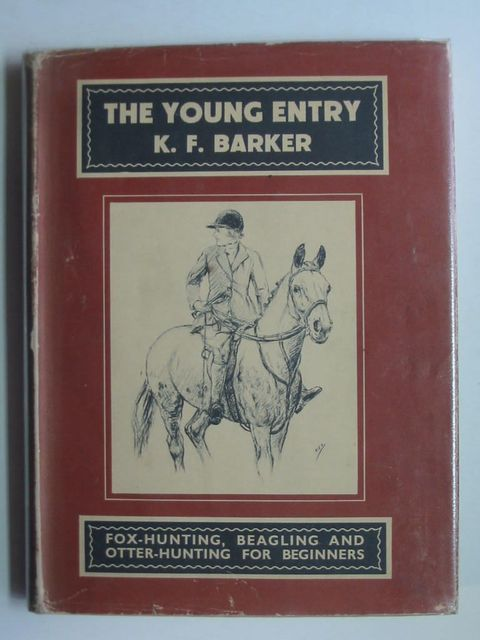 Photo of THE YOUNG ENTRY written by Barker, K.F. illustrated by Barker, K.F. published by Adam & Charles Black (STOCK CODE: 1201103)  for sale by Stella & Rose's Books
