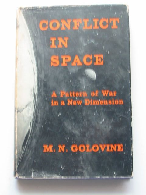 Photo of CONFLICT IN SPACE written by Golovine, M.N. published by Temple Press (STOCK CODE: 1201332)  for sale by Stella & Rose's Books