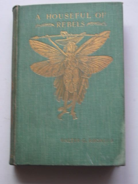 Photo of A HOUSEFUL OF REBELS written by Rhoades, Walter C. illustrated by Wilson, Patten published by Archibald Constable And Co. (STOCK CODE: 1201457)  for sale by Stella & Rose's Books