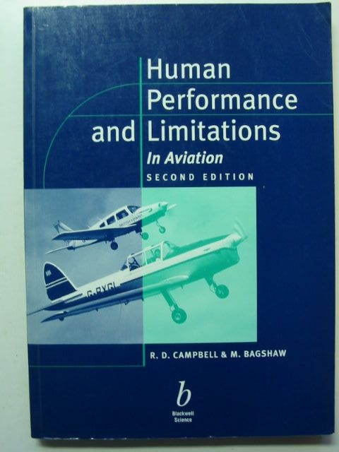 Photo of HUMAN PERFORMANCE AND LIMITATIONS IN AVIATION written by Campbell, R.D.<br />Bagshaw, M. published by Blackwell Science (STOCK CODE: 1201486)  for sale by Stella & Rose's Books
