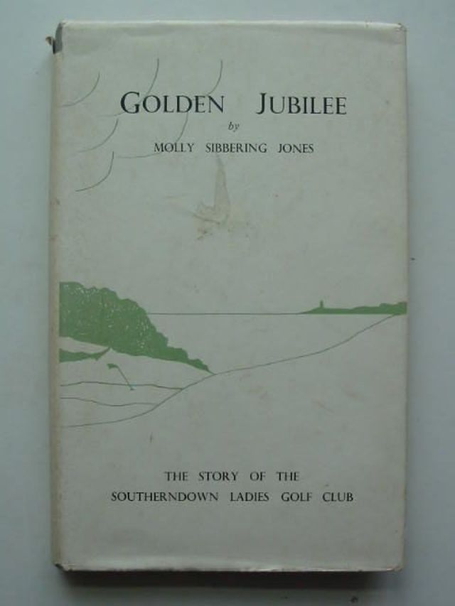 Photo of GOLDEN JUBILEE written by Jones, Molly Sibbering published by D. Brown & Sons Limited (STOCK CODE: 1201841)  for sale by Stella & Rose's Books