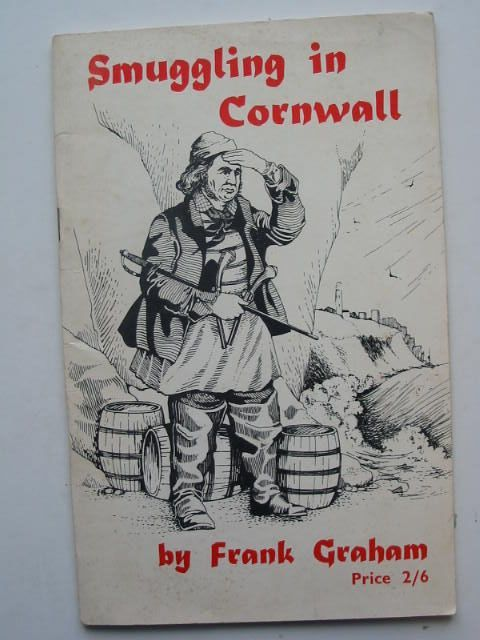 Photo of SMUGGLING IN CORNWALL written by Graham, Frank illustrated by Hardy, Paul<br />Robson, D.<br />Quixley, R. published by Frank Graham (STOCK CODE: 1201933)  for sale by Stella & Rose's Books