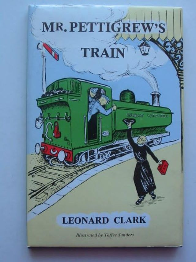 Photo of MR. PETTIGREW'S TRAIN written by Clark, Leonard illustrated by Sanders, Toffee published by Thornhill Press (STOCK CODE: 1202011)  for sale by Stella & Rose's Books