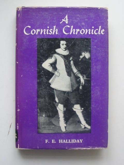 Photo of A CORNISH CHRONICLE written by Halliday, F.E. published by David & Charles (STOCK CODE: 1202148)  for sale by Stella & Rose's Books