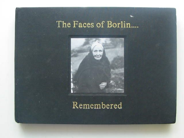 Photo of THE FACES OF BORLIN REMEMBERED written by Mullins, Kathleen published by Kathleen Mullins (STOCK CODE: 1202201)  for sale by Stella & Rose's Books