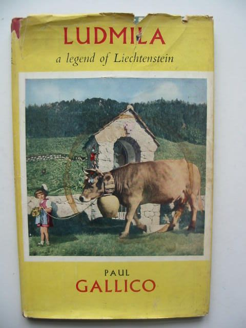 Photo of LUDMILA A LEGEND OF LIECHTENSTEIN written by Gallico, Paul illustrated by Deak, Franz published by Michael Joseph (STOCK CODE: 1202356)  for sale by Stella & Rose's Books