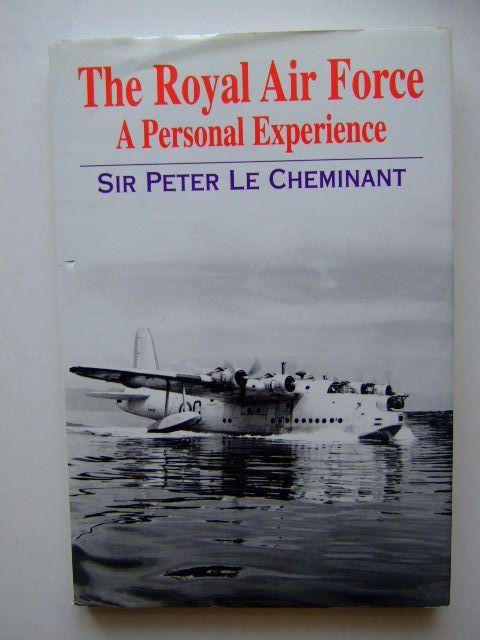 Photo of THE ROYAL AIR FORCE A PERSONAL EXPERIENCE written by Le Cheminant, Peter published by Ian Allan (STOCK CODE: 1203409)  for sale by Stella & Rose's Books