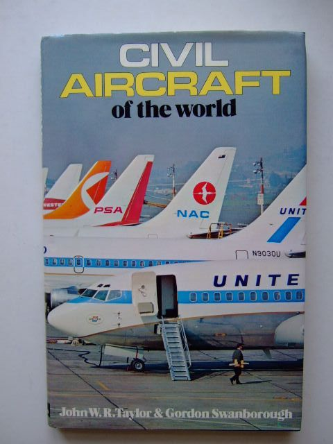 Photo of CIVIL AIRCRAFT OF THE WORLD written by Taylor, John W.R.<br />Swanborough, Gordon published by Ian Allan (STOCK CODE: 1203411)  for sale by Stella & Rose's Books