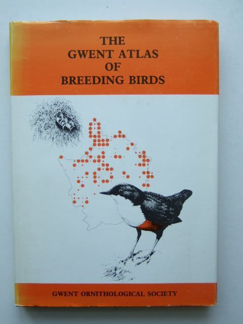 Photo of THE GWENT ATLAS OF BREEDING BIRDS written by Tyler, Stephanie<br />Lewis, Jerry<br />Venables, Al<br />Walton, John published by Gwent Ornithological Society (STOCK CODE: 1203449)  for sale by Stella & Rose's Books