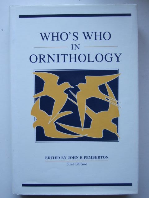 Photo of WHO'S WHO IN ORNITHOLOGY written by Pemberton, John E. published by Buckingham Press (STOCK CODE: 1203467)  for sale by Stella & Rose's Books