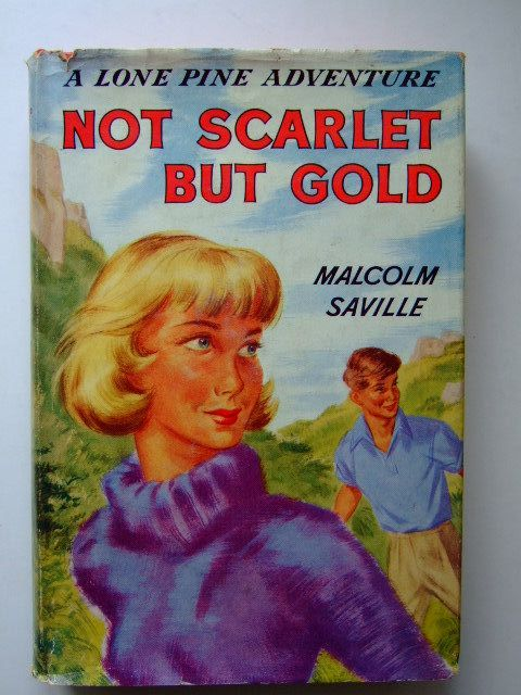Photo of NOT SCARLET BUT GOLD written by Saville, Malcolm illustrated by Whitear, A.R. published by Newnes (STOCK CODE: 1203662)  for sale by Stella & Rose's Books