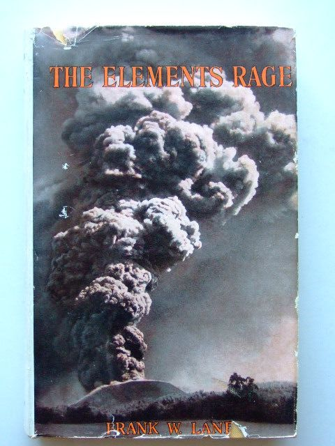 Photo of THE ELEMENTS RAGE written by Lane, Frank W. published by Country Life (STOCK CODE: 1203698)  for sale by Stella & Rose's Books