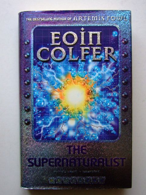 Photo of THE SUPERNATURALIST written by Colfer, Eoin published by Puffin Books (STOCK CODE: 1203758)  for sale by Stella & Rose's Books