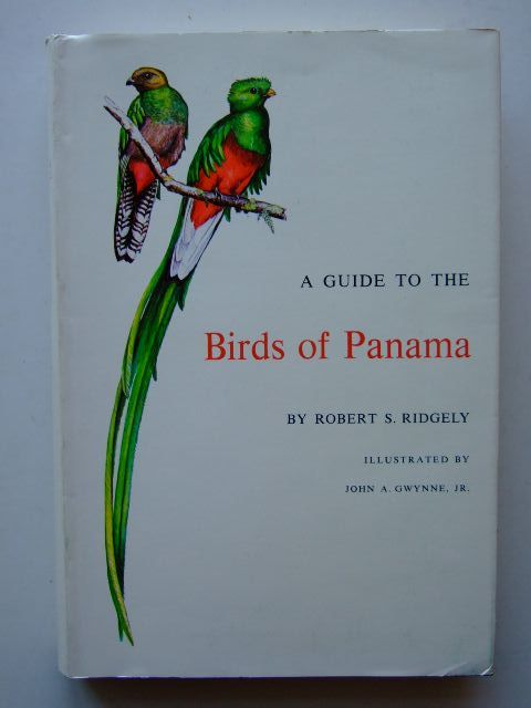 A Guide To The Birds Of Panama Written By Ridgely Robert S Stock