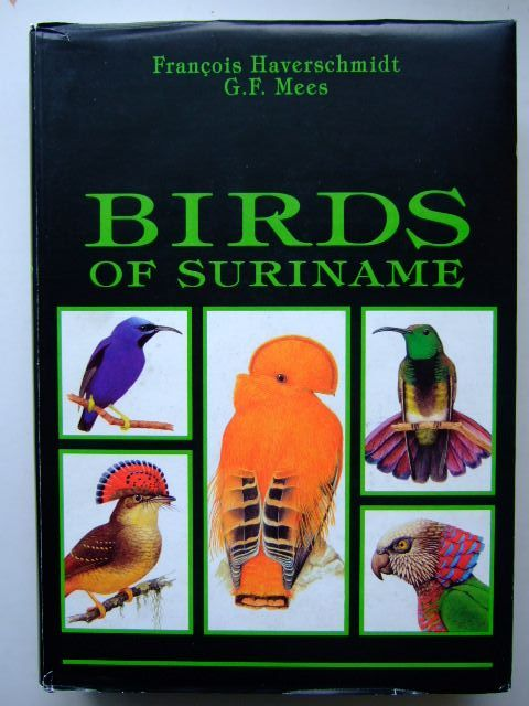Photo of BIRDS OF SURINAME written by Haverschmidt, F.<br />Mees, G.F. illustrated by Barruel, Paul<br />Van Noortwijk, Inge published by Vaco (STOCK CODE: 1204194)  for sale by Stella & Rose's Books
