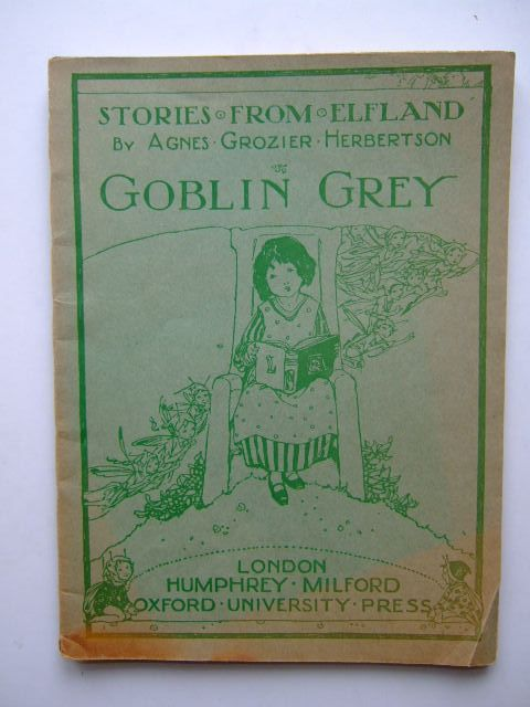 Photo of STORIES FROM ELFLAND: GOBLIN GREY written by Herbertson, Agnes Grozier illustrated by Govry, L.A. published by Humphrey Milford, Oxford University Press (STOCK CODE: 1204200)  for sale by Stella & Rose's Books