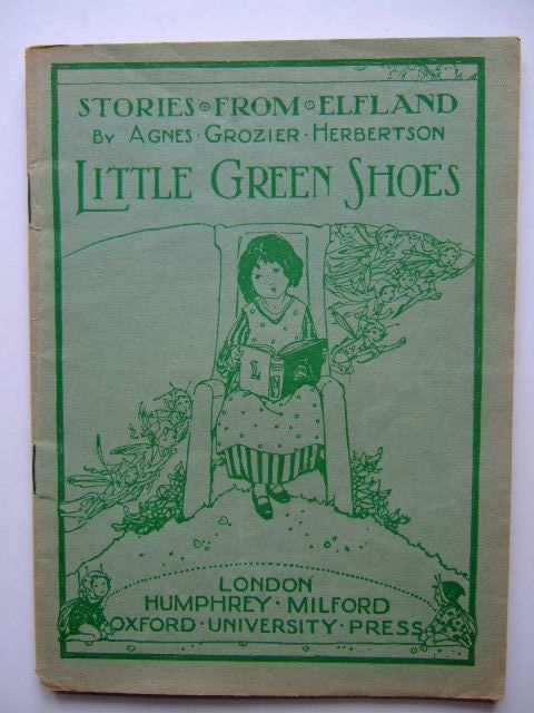 Photo of STORIES FROM ELFLAND: LITTLE GREEN SHOES written by Herbertson, Agnes Grozier published by Humphrey Milford, Oxford University Press (STOCK CODE: 1204203)  for sale by Stella & Rose's Books