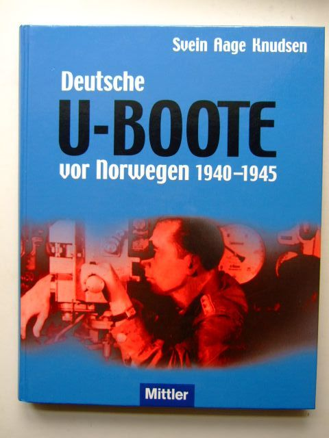 Photo of DEUTSCHE U-BOOTE VOR NORWEGEN 1940-1945 written by Knudsen, Svein Aage published by Verlag E.S. Mittler & Sohn (STOCK CODE: 1204219)  for sale by Stella & Rose's Books