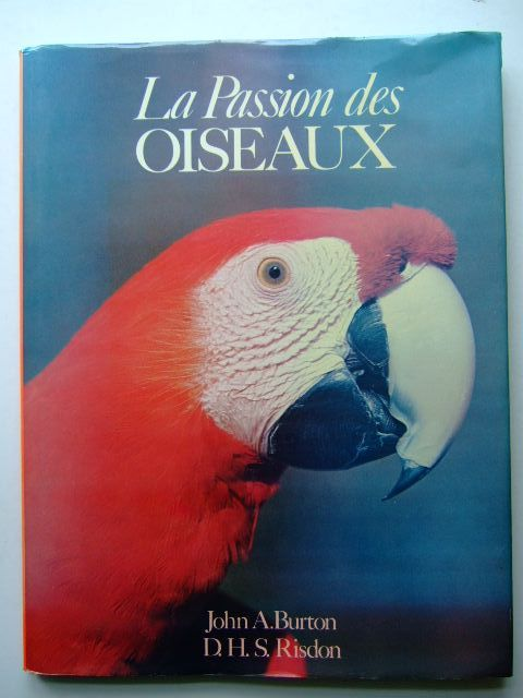 Photo of LA PASSION DES OISEAUX written by Burton, John A.<br />Risdon, D.H.S. published by Grund (STOCK CODE: 1204229)  for sale by Stella & Rose's Books