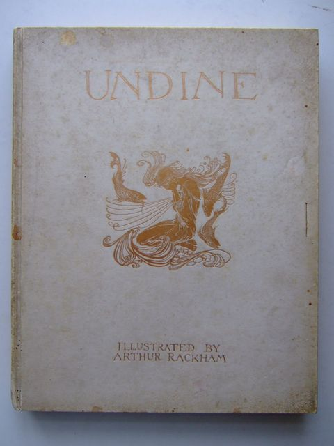 Photo of UNDINE written by De La Motte Fouque, Friedrich illustrated by Rackham, Arthur published by William Heinemann (STOCK CODE: 1204481)  for sale by Stella & Rose's Books