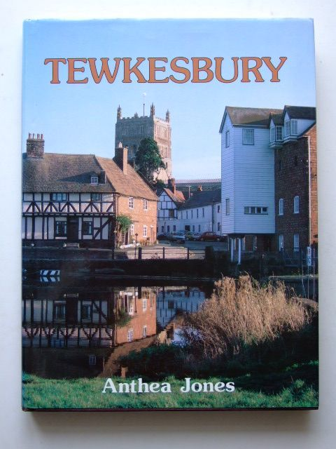 Photo of TEWKESBURY written by Jones, Anthea published by Phillimore (STOCK CODE: 1204795)  for sale by Stella & Rose's Books