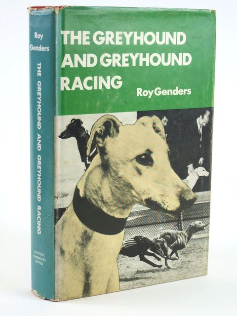 Photo of THE GREYHOUND AND GREYHOUND RACING written by Genders, Roy published by Sporting Handbooks Ltd. (STOCK CODE: 1205174)  for sale by Stella & Rose's Books