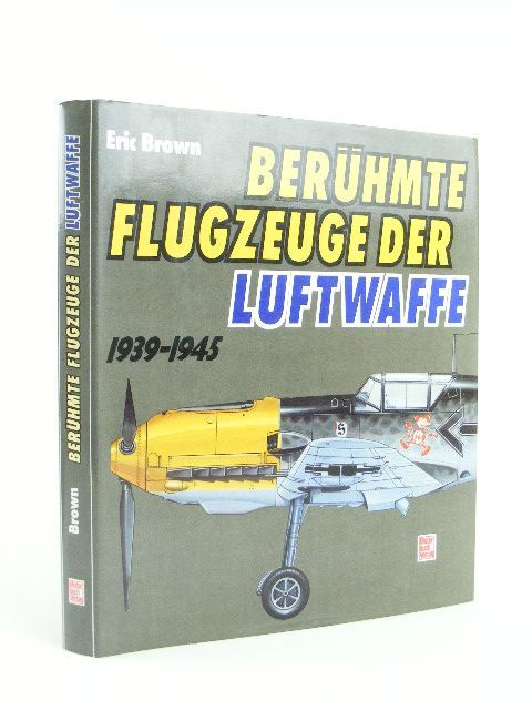 Photo of BERUHMTE FLUGZEUGE DER LUFTWAFFE 1939-1945 written by Brown, Eric M. published by Motorbuch (STOCK CODE: 1205398)  for sale by Stella & Rose's Books