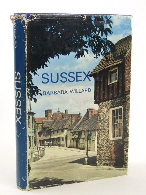 Photo of SUSSEX written by Willard, Barbara published by B.T. Batsford (STOCK CODE: 1205431)  for sale by Stella & Rose's Books