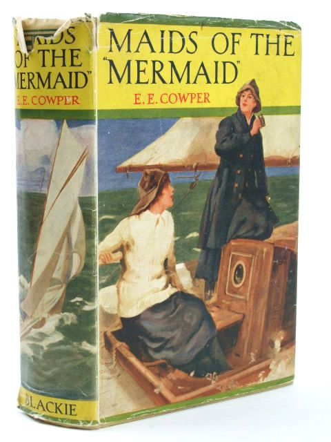 Photo of MAIDS OF THE MERMAID written by Cowper, E.E. illustrated by Tennant, Dudley published by Blackie & Son Ltd. (STOCK CODE: 1205494)  for sale by Stella & Rose's Books