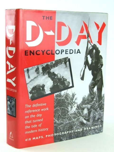 Photo of THE D-DAY ENCYCLOPEDIA written by Chandler, David G.<br />Collins, James Lawton published by Helicon Publishing (STOCK CODE: 1205695)  for sale by Stella & Rose's Books