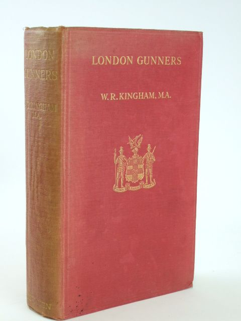 Photo of LONDON GUNNERS written by Kingham, W.R. published by Methuen & Co. Ltd. (STOCK CODE: 1205804)  for sale by Stella & Rose's Books