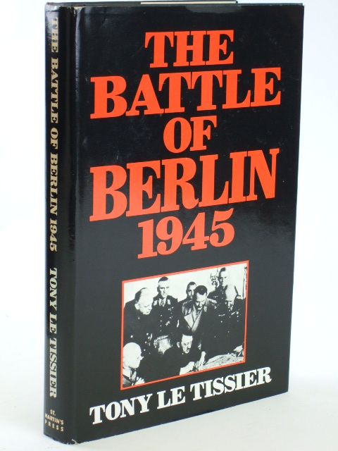 Photo of THE BATTLE OF BERLIN 1945 written by Le Tissier, Tony published by St. Martin's Press (STOCK CODE: 1205814)  for sale by Stella & Rose's Books