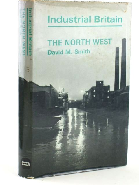 Photo of THE NORTH WEST written by Smith, David M. published by David & Charles (STOCK CODE: 1205820)  for sale by Stella & Rose's Books