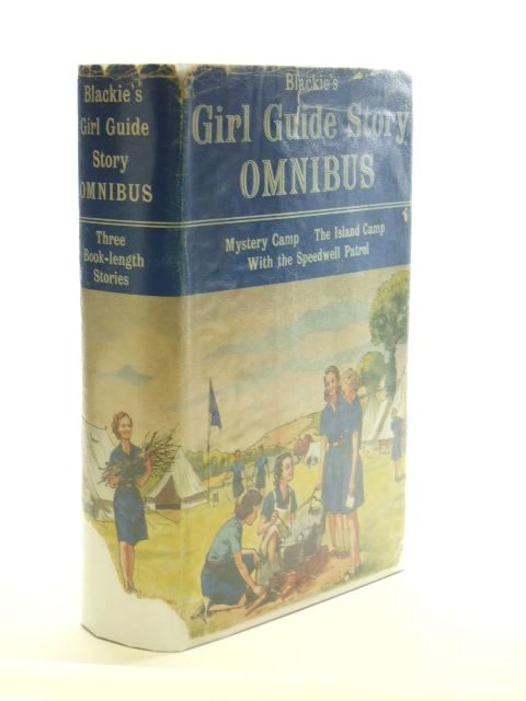 Photo of BLACKIE'S GIRL GUIDE STORY OMNIBUS written by Methley, Violet M.<br />Taylor, Marjorie<br />Middleton, Margaret illustrated by Ladler, Betty published by Blackie & Son Ltd. (STOCK CODE: 1205925)  for sale by Stella & Rose's Books