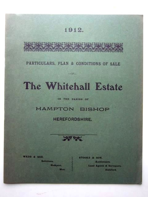 Photo of THE WHITEHALL ESTATE IN THE PARISH OF HAMPTON BISHOP HEREFORDSHIRE published by Messrs. Stooke And Son (STOCK CODE: 1206026)  for sale by Stella & Rose's Books