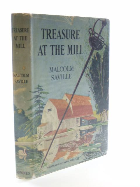 Photo of TREASURE AT THE MILL written by Saville, Malcolm illustrated by Pettit, Harry published by George Newnes (STOCK CODE: 1206074)  for sale by Stella & Rose's Books