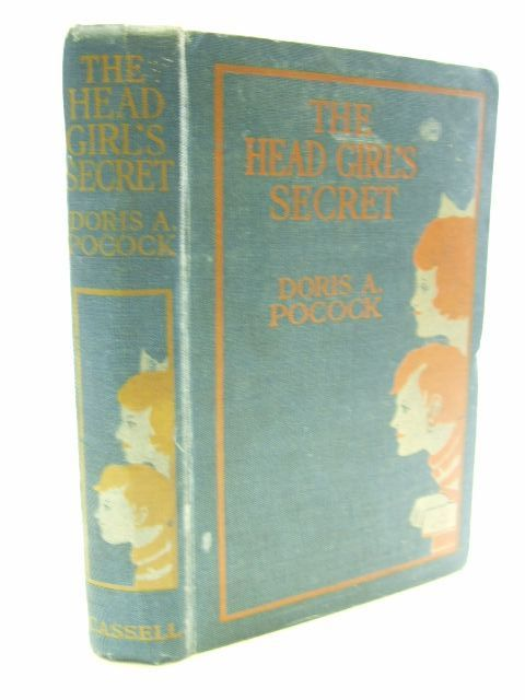 Photo of THE HEAD GIRL'S SECRET written by Pocock, Doris published by Cassell & Company Ltd (STOCK CODE: 1206134)  for sale by Stella & Rose's Books
