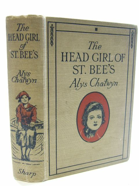 Photo of THE HEAD GIRL OF ST. BEES written by Chatwyn, Alys published by The Epworth Press (STOCK CODE: 1206151)  for sale by Stella & Rose's Books