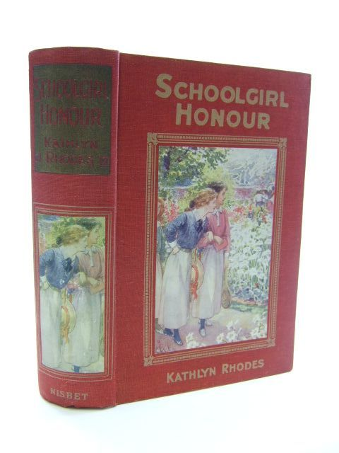 Photo of SCHOOLGIRL HONOUR written by Rhodes, Kathlyn illustrated by Dudley, Ambrose published by James Nisbet & Co. Limited (STOCK CODE: 1206186)  for sale by Stella & Rose's Books