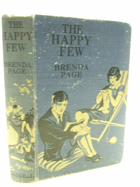 Photo of THE HAPPY FEW A SCHOOL STORY written by Page, Brenda published by Cassell & Company Limited (STOCK CODE: 1206187)  for sale by Stella & Rose's Books
